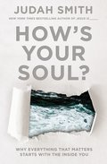 Cover image for How's Your Soul?